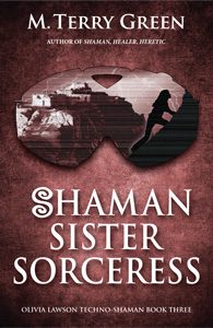 Shaman, Sister, Sorceress by M. Terry Green